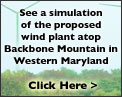 Click to see a simulation of the proposed wind plant atop Backbone Mountain in Western Maryland